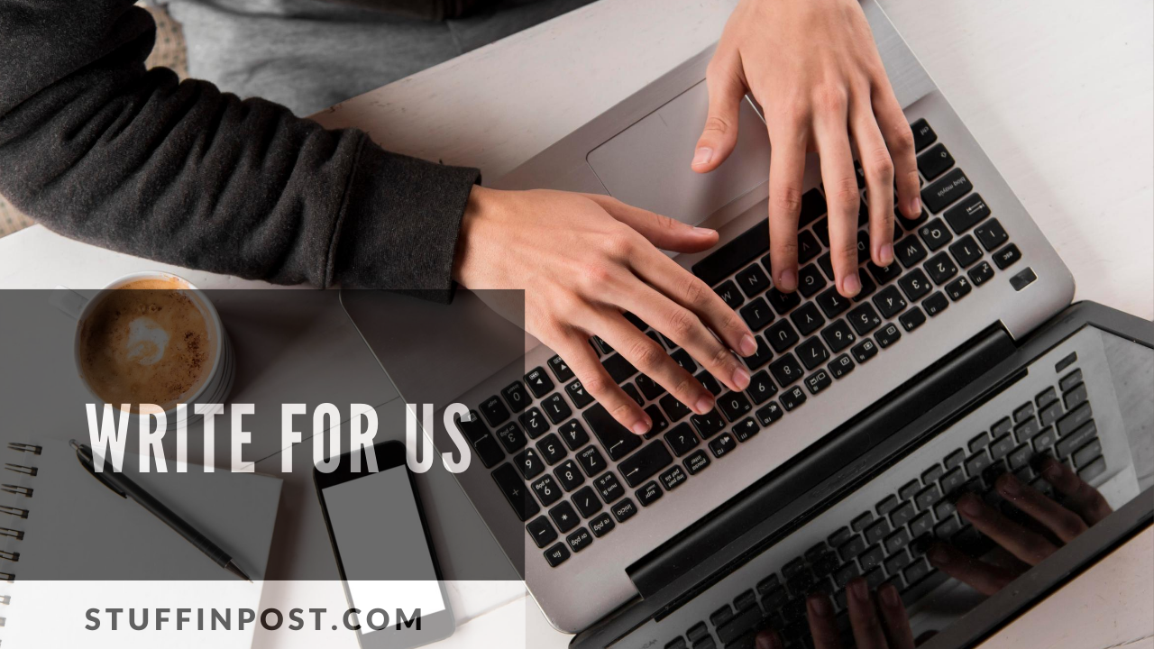 Write For Us – Technology, Business, Gadgets, Marketing, Apps, AI, IoT and Product Reviews