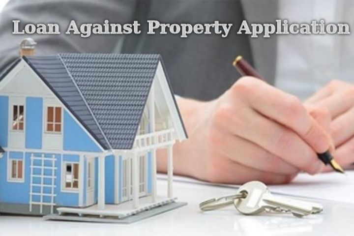 The Top Factors You Need to Know Before Submitting The Loan Against Property Application