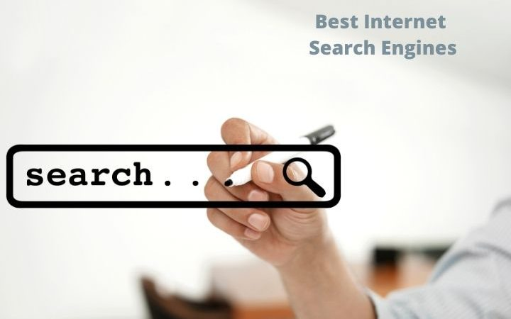 The Best Internet Search Engines or Search Engines